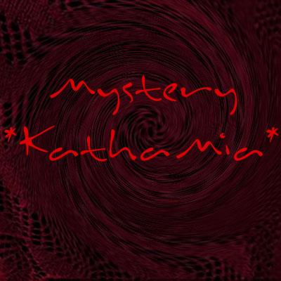 MysteryKAL *KathaMia*